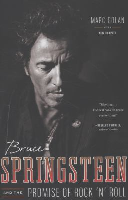 Bruce Springsteen & the Promise of Rock 'n' Roll